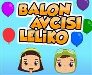 Leliko Balon Avcısı