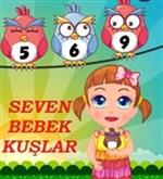 Seven Bebek Kuşlar