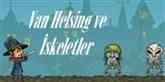 Van Helsing ve İskeletler